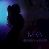 Mýa - Ready for Whatever Grafik