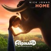 Home From the Motion Picture Ferdinand - Nick Jonas mp3