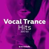 Vocal Trance Hits 2017-03 - Armada Music - Various Artists