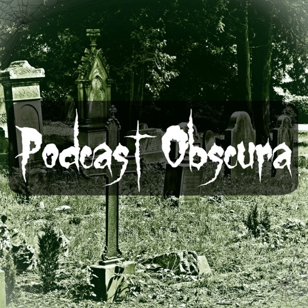 Podcast Obscura