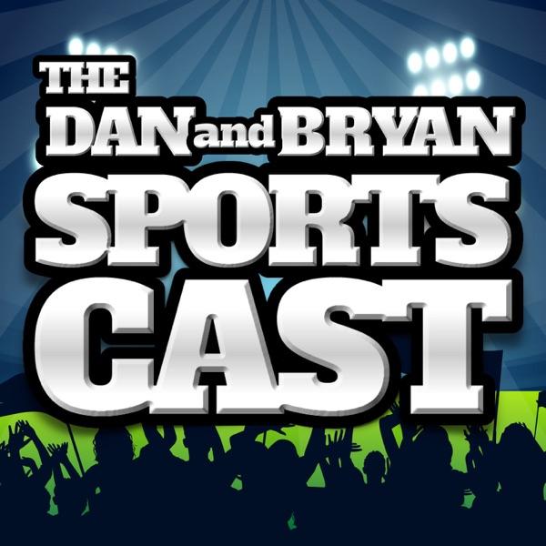 The Dan and Bryan Sportscast