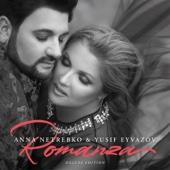 Anna Netrebko & Yusif Eyvazov - Romanza (Deluxe Edition)  artwork