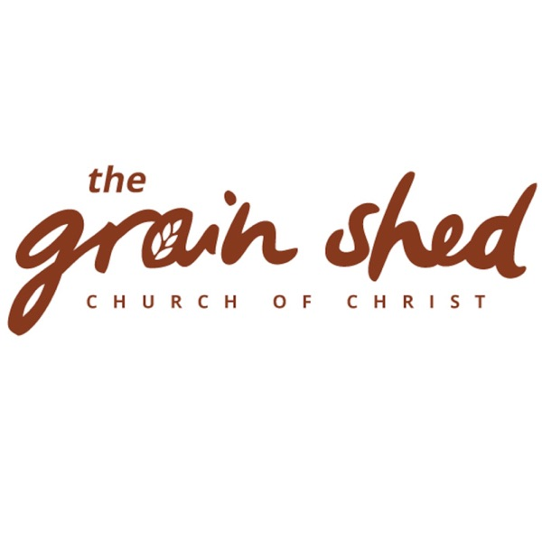 The Grain Shed's Podcast
