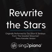Rewrite the Stars (Originally Performed by Zac Efron & Zendaya - From