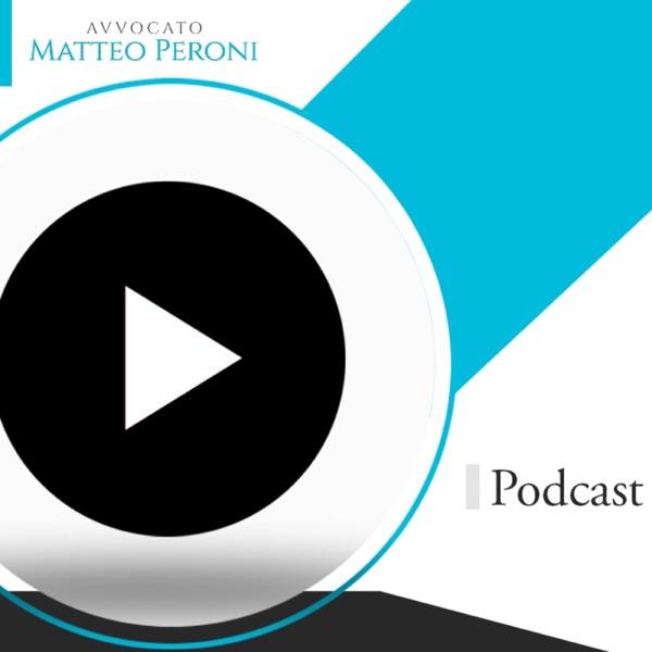 Podcast Avv. Matteo Peroni