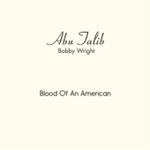 Blood of an American - Bobby Wright