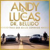 Para Que Bailes Conmigo (feat. Dr. Bellido)