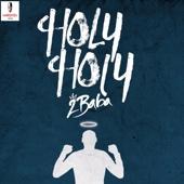 Holy Holy - 2Baba