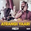 Atrangi Yaari - Amitabh Bachchan, Farhan Akhtar & Rochak Kohli mp3