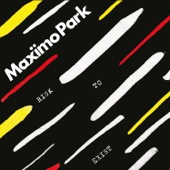 Risk to Exist (Deluxe) - Maxïmo Park