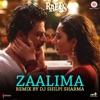 Zaalima Remix Single