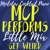 MCP Performs Little Mix: Get Weird