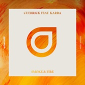 Smoke & Fire (feat. Karra)