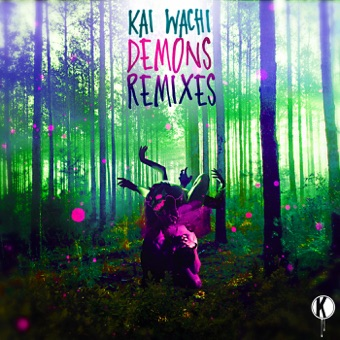 Demons Remixes – EP – Kai Wachi
