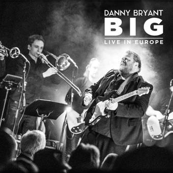 Big (Live) – Danny Bryant