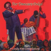 For Dancers Only: A Lindy Hop Compilation