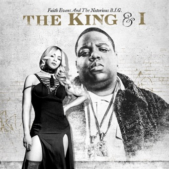 The King & I – Faith Evans & The Notorious B.I.G.