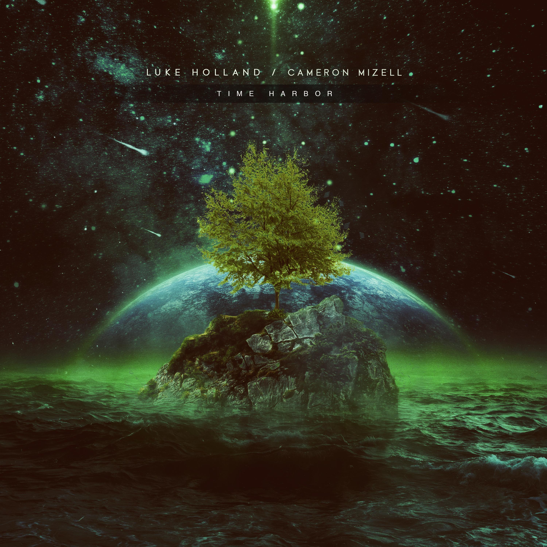 Luke Holland & Cameron Mizell - Time Harbor [single] (2017)