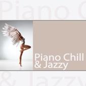 Piano Chill & Jazzy