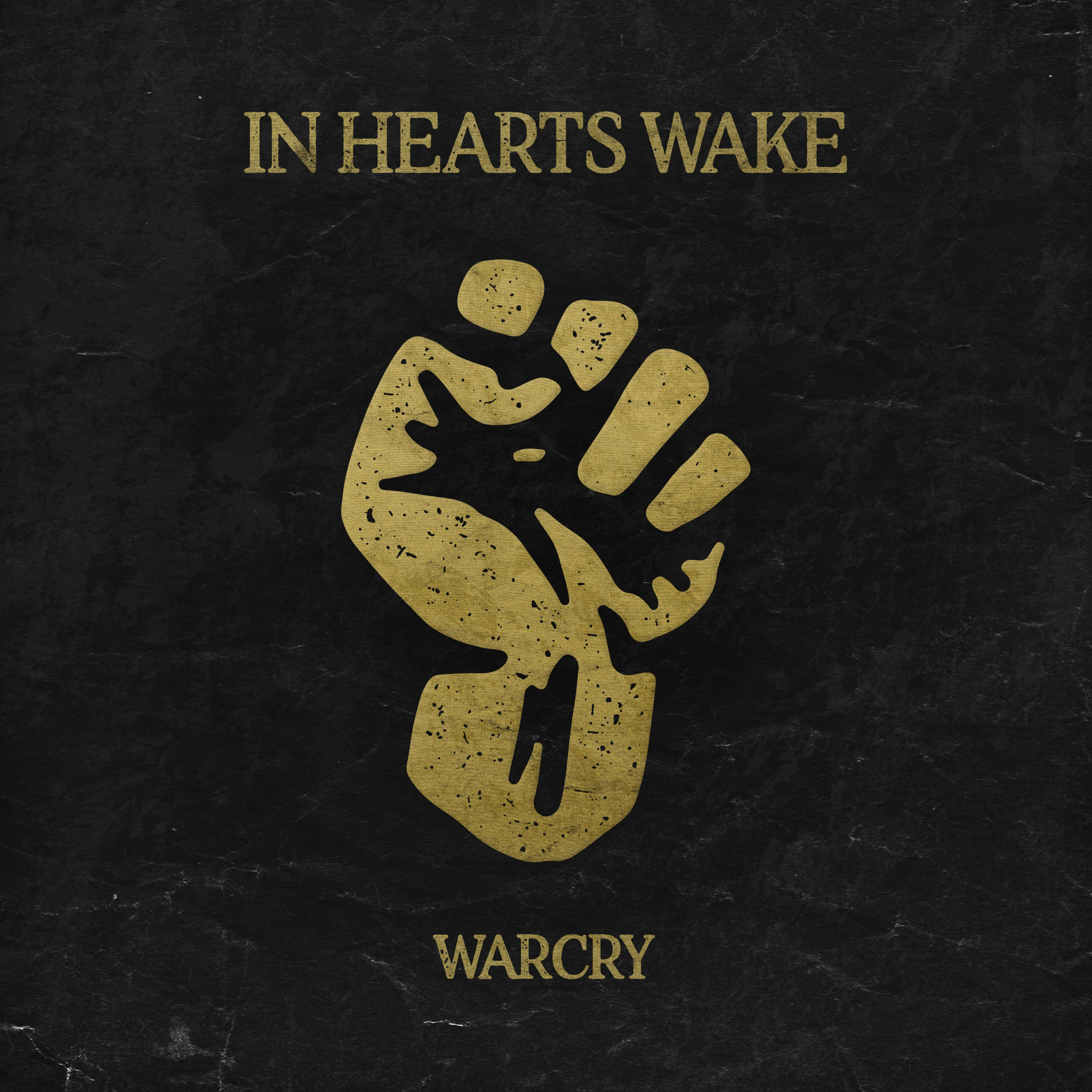 In Hearts Wake - Warcry [single] (2017)