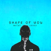 Shape of You (Metal Cover)