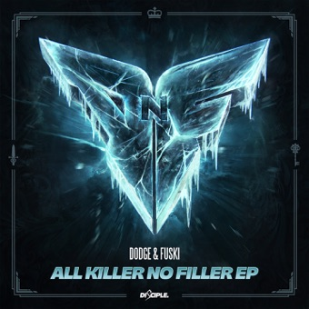 All Killer No Filler – EP – Dodge & Fuski