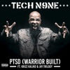 PTSD (Feat. Krizz Kaliko and Jay Trilogy)