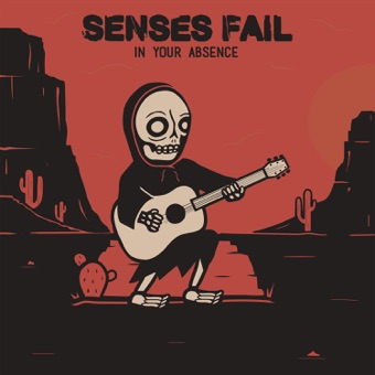 In Your Absence – EP – Senses Fail