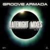 Late Night Remixes Part.2, Groove Armada