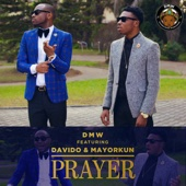 Prayer (feat. Davido & Mayorkun) - DMW
