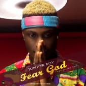 Fear God (feat. Oritsefemi) - JuniorBoy