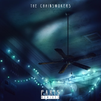 Paris (Remixes) – EP – The Chainsmokers