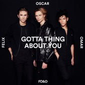 Gotta Thing About You - Single, FO&O