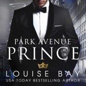 Louise Bay - Park Avenue Prince (Unabridged)  artwork