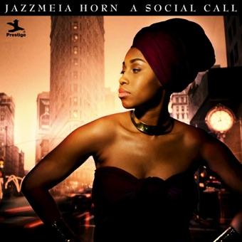 A Social Call – Jazzmeia Horn