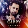 Gippy Grewal Birthday Special EP