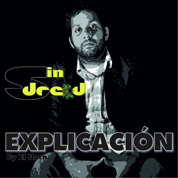 Explicación - Single | Sin Dread