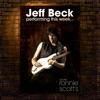 Performing This Week… Live at Ronnie Scott's, Jeff Beck