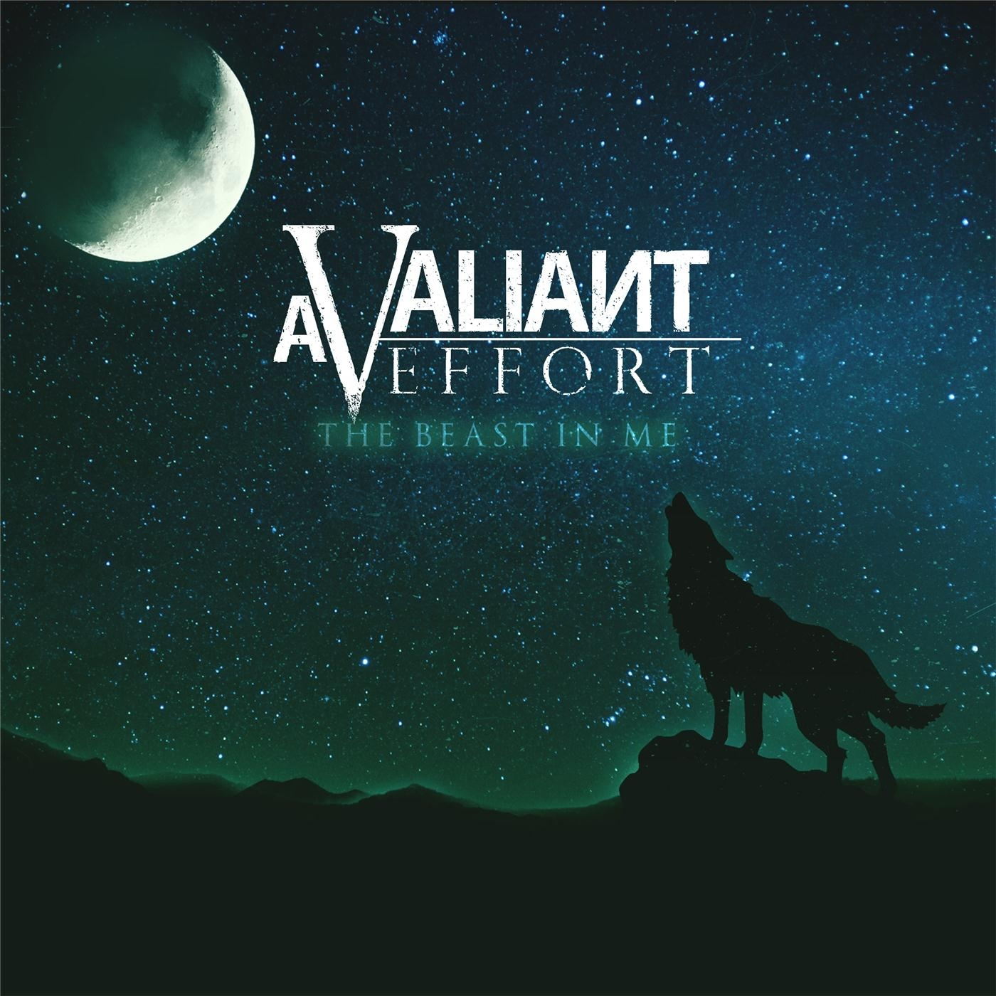 A Valiant Effort - The Beast in Me [EP] (2016)