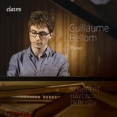 Schubert, Haydn & Debussy: Works for Piano - Guillaume Bellom