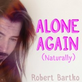 Alone Again (Naturally)