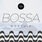 André Valadão - Bossa Worship  arte