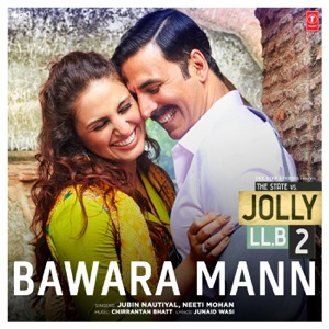 Chord Guitar and Lyrics JOLLY LLB 2 – Bawara Mann Chords and Lyrics