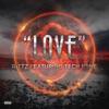Love (feat. Rittz & Tech N9ne) - Single, Tech N9ne Collabos