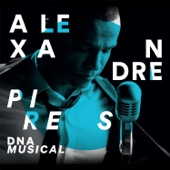 DNA Musical - Alexandre Pires