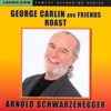 George Carlin and Friends Roast Arnold Schwarzenegger
