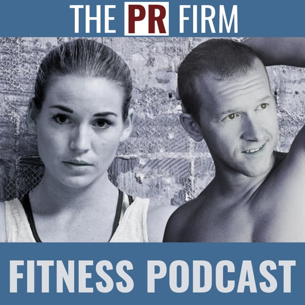 The PR Firm Fitness Podcast