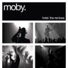 Hotel: The Remixes, Moby