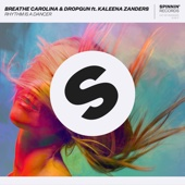 Rhythm Is a Dancer (feat. Kaleena Zanders) - Breathe Carolina & Dropgun