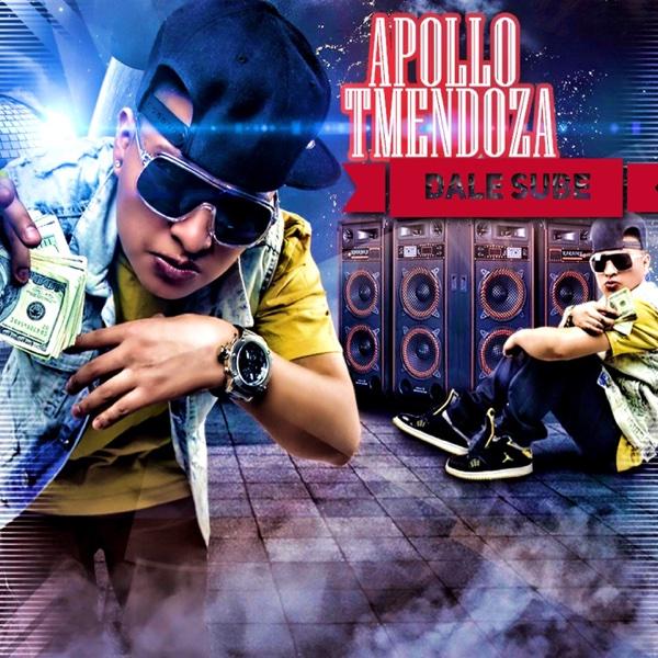 Dale Sube - Single | Apollo Tmendoza